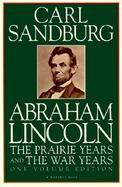 Abraham Lincoln: The Prairie Years and the War Years cover
