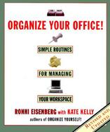 Organize Your Office! Simple Routines for Managing Your Workspace cover
