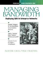 Managing Bandwidth: Deploying QOS In Enterprise Networks cover