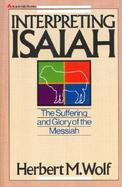 Interpreting Isaiah The Suffering and Glory of the Messiah cover