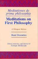 Meditations on First Philosophy/Meditations De Prima Philosophia cover