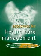 Economics for Health Care: Theory and Cases cover