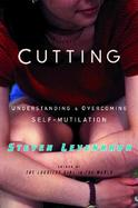 Cutting Understanding and Overcoming Self-Mutilation cover