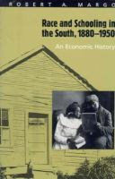 Race and Schooling in the South, 1880-1950 An Economic History cover