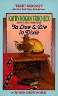 To Live & Die in Dixie cover