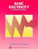 Basic Electricity: A Text-Lab Manual cover