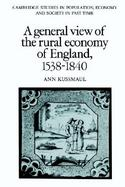 A General View of the Rural Economy of England, 1538-1840 cover