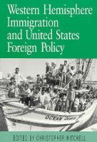 Western Hemisphere Immigration and United States Foreign Policy cover