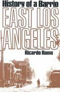 East Los Angeles History of a Barrio cover