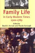 Family Life in Early Modern Times 1500-1789 The History of the European Family (volume1) cover