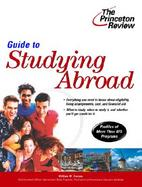The Princeton Review Guide to Studying Abroad cover