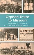 Orphan Trains to Missouri cover