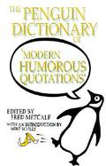 The Penguin Dictionary of Modern Humorous Quotations cover