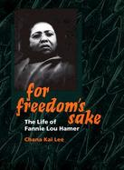 For Freedom's Sake The Life of Fannie Lou Hamer cover