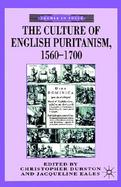 The Culture of English Puritanism, 1560-1700 1560-1700 cover