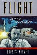 Flight: My Life in Mission Control cover