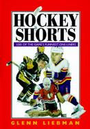 Hockey Shorts 1,001 Of the Game's Funniest One-Liners cover