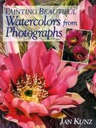 Painting Beautiful Watercolors from Photographs cover