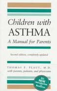 Children with Asthma: A Manual for Parents cover