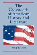 The Crossroads of American History and Literature cover