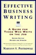 Effective Business Writing A Guide for Those Who Write on the Job cover