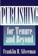 Publishing for Tenure and Beyond cover