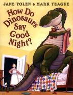 How Do Dinosaurs Say Good Night cover