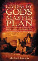 Living by God's Master Plan: The Reality of the Kingdom of God from Eden to Revelation cover