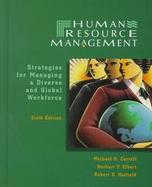 Human Resource Management Strategies for Managing a Diverse and Global Workforce cover