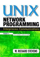 Unix Network Programming Interprocess Communications (volume2) cover