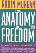 The Anatomy of Freedom: Feminism, Physics, and Global Politics cover