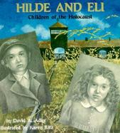 Hilde and Eli Children of the Holocaust cover