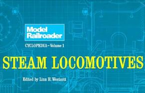 Model Railroader Cyclopedia Steam Locomotives (volume1) cover