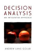 Decision Analysis An Integrated Approach cover