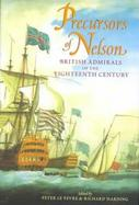Precursors of Nelson British Admirals of the Eighteeth Century cover
