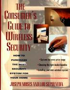 The Consumer's Guide to Wireless Security cover
