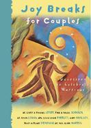 Joy Breaks for Couples Devotions to Celebrate Marriage cover