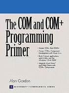 The Com and Com+ Programming Primer cover