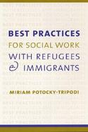 Best Practices for Social Work With Refugees and Immigrants cover