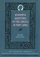 Wonderful Adventures of Mrs. Seacole in Many Lands cover