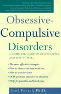 Obsessive-Compulsive Disorders A Complete Guide to Getting Well and Staying Well cover