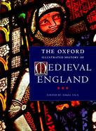 The Oxford Illustrated History of Medieval England cover
