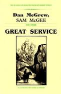 Great Service: The Rugged and Romantic Poems of Robert Service cover