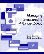 Managing Internationally A Personal Journey cover