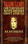 Talking Leaves Contemporary Native American Short Stories cover