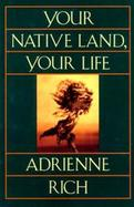 Your Native Land, Your Life Poems cover