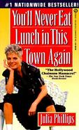 You'll Never Eat Lunch in This Town Again cover