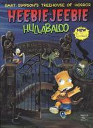 Bart Simpson's Treehouse of Horror Heebie-Jeebie Hullabaloo cover