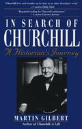 In Search of Churchill A Historian's Journey cover