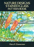 Nature Designs Stained Glass Pattern Book cover